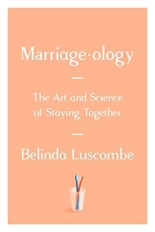 Marriageology by Belinda Luscombe