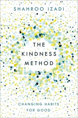 The Kindness Method by Shahroo Izadi