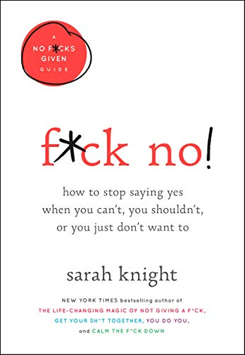 F*ck No! By Sarah Knight