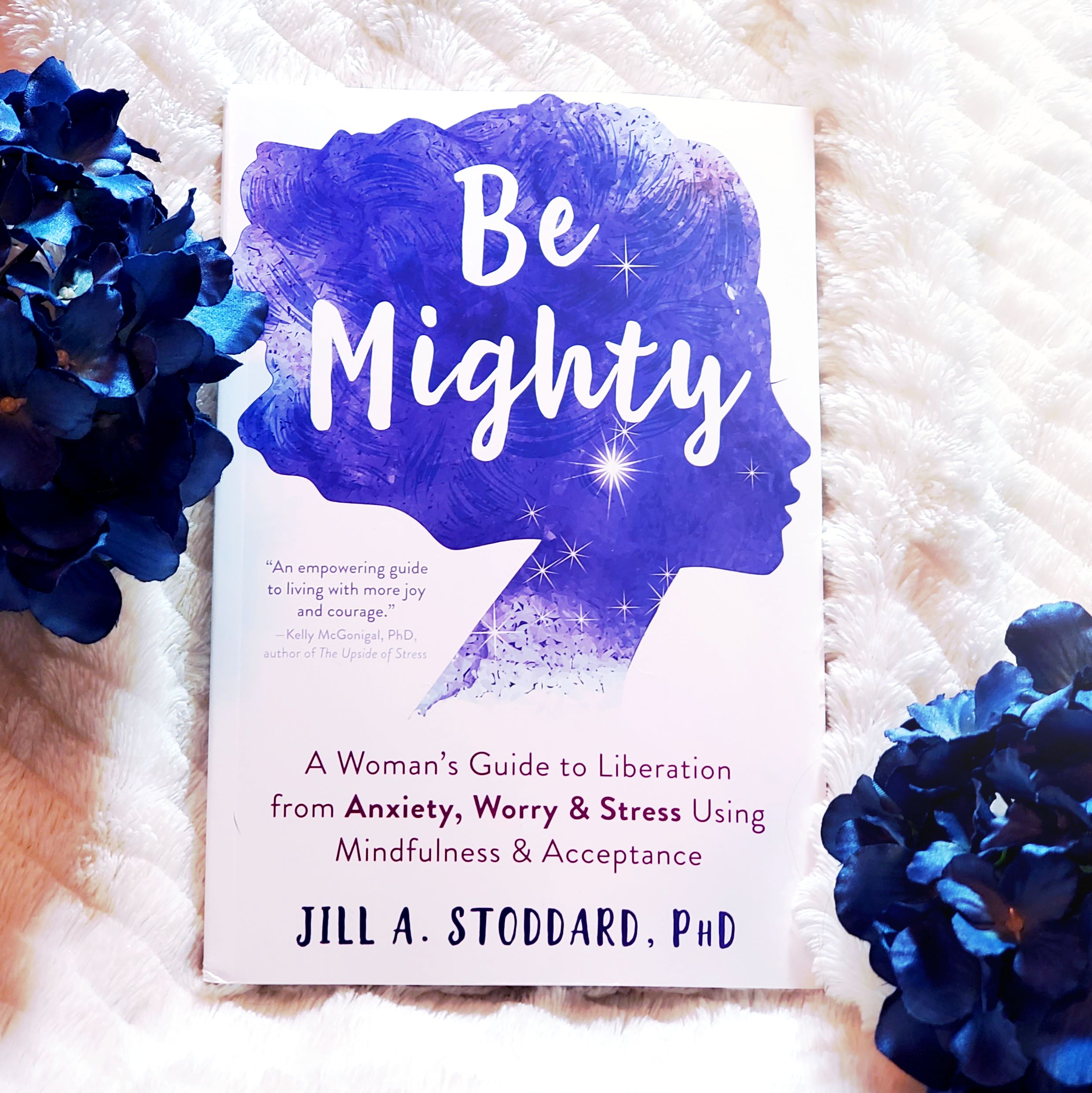 Be Mighty by Dr. Jill Stoddard Interview