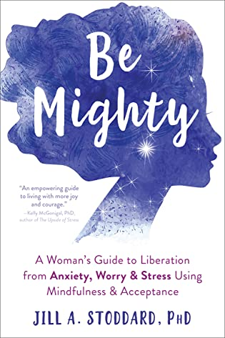 Be Mighty by Jill A. Stoddard