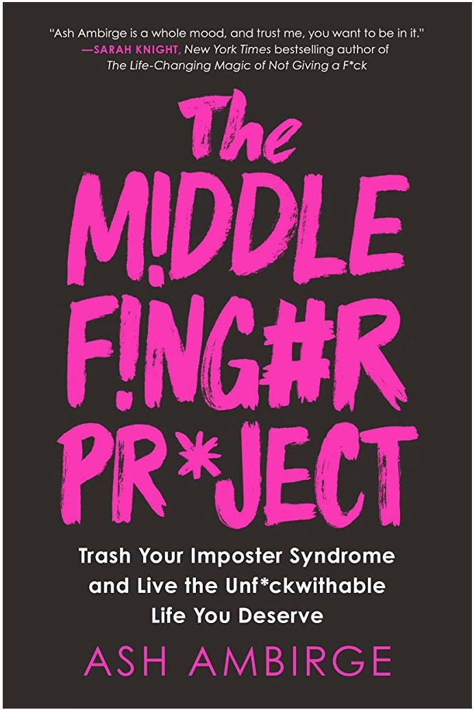 The Middle Finger Project by Ash Ambirge Interview
