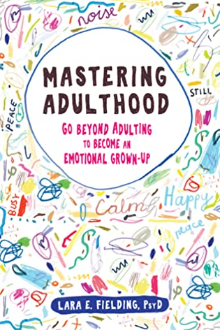Mastering Adulthood by Dr. Lara Fielding Interview