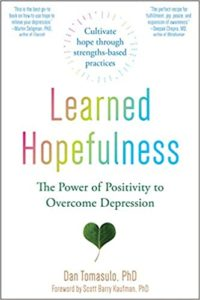 Learned Hopefulness by Dr. Dan Tomasulo